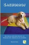 Cachorros. Guía para resolver problemas