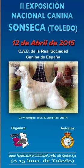 Exposición Nacional Canina Sonseca (Toledo) 2015
